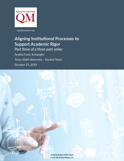 Cover of Academic Rigor White Paper 3, Aligning Institutional Processes to Support Academic Rigor