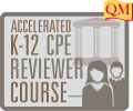 Accelerated K-12 CPE Reviewer Course